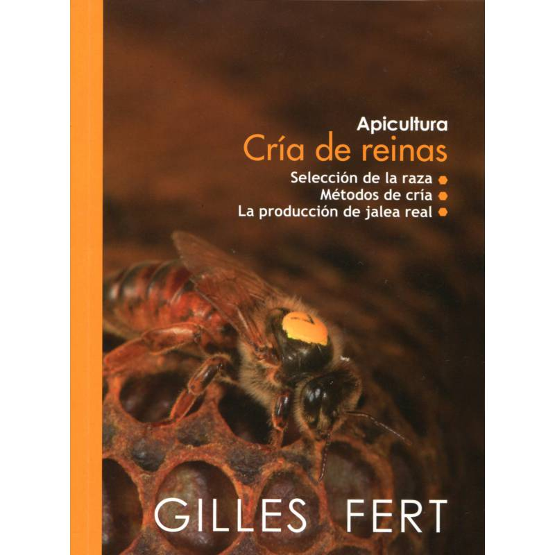 Libro CRIA DE REINAS Gilles Fert Cría de reinas